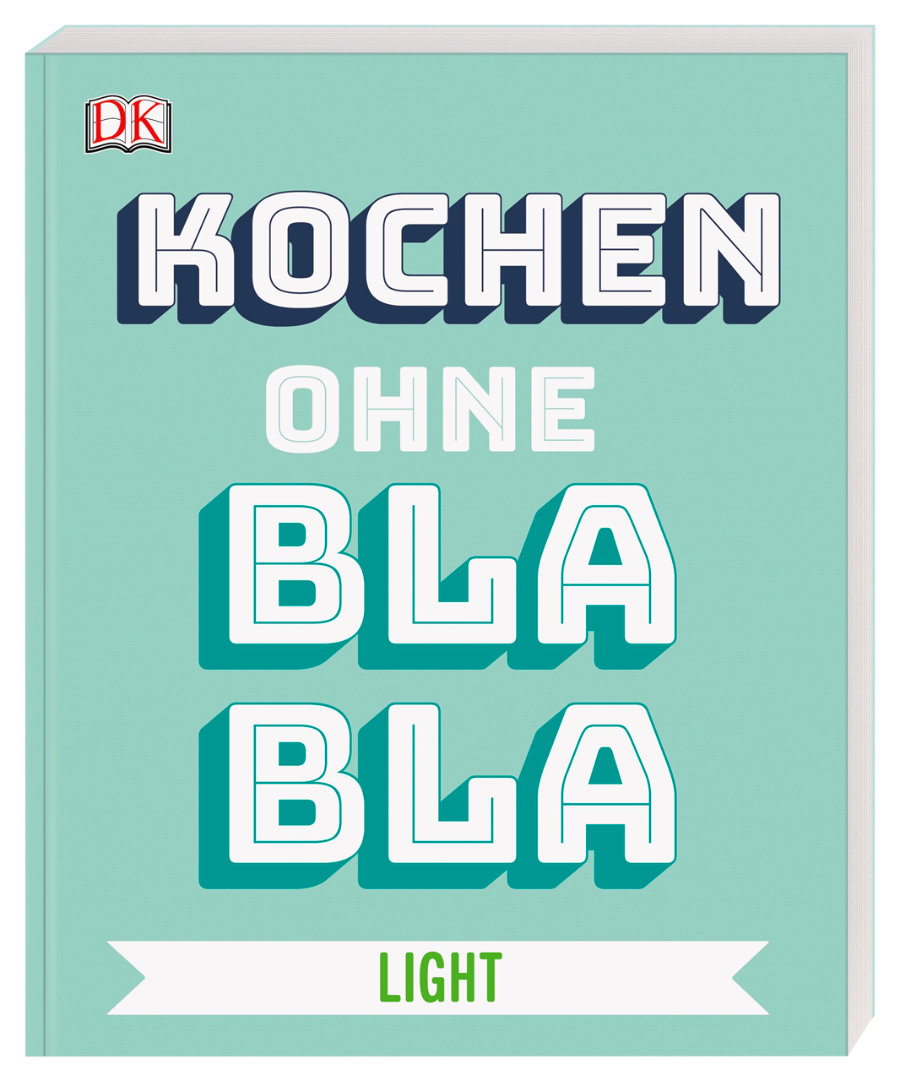 Light Rezepte ohne Bla Bla